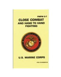 Close Combat and Hand To Hand Fighting FMFM 0-7