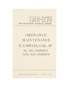 Ordnance Maintenance Rifles .30 cal (snipers) Manual