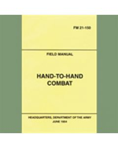 Hand-To-Hand Combat Manual FM 21-150