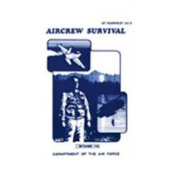 Aircrew Survival Dept. of the Air Force AF 64-5 Manual